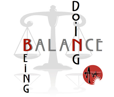 Balance = Being vs. Doing