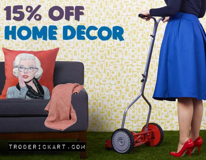 Get 15% off Home Décor today promo troderickart.com
