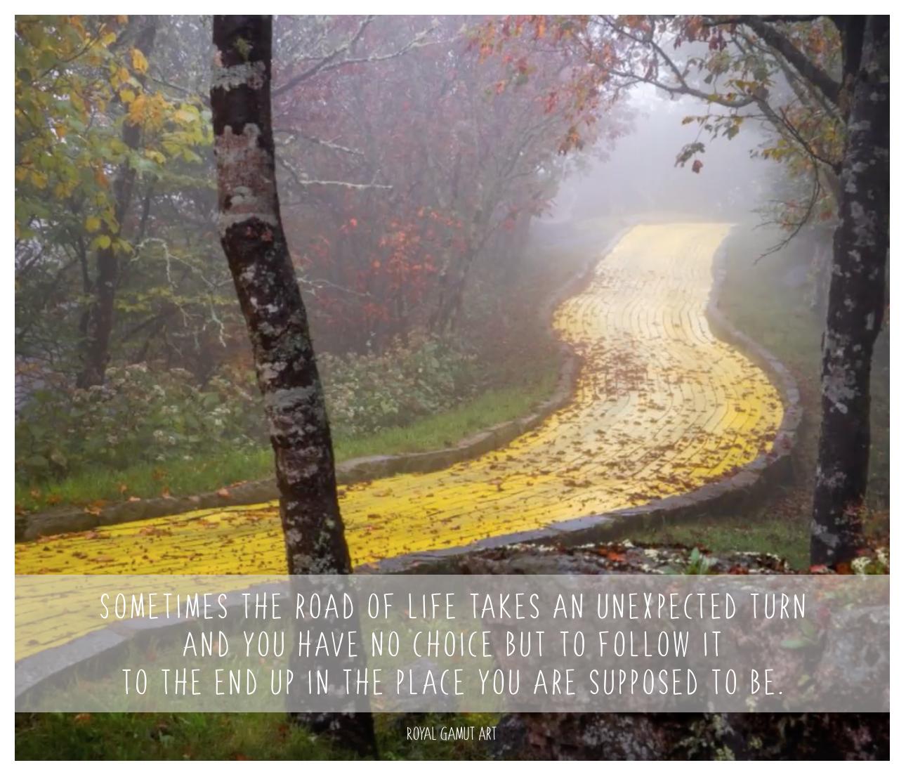 Yellow brick Road of Life Quote