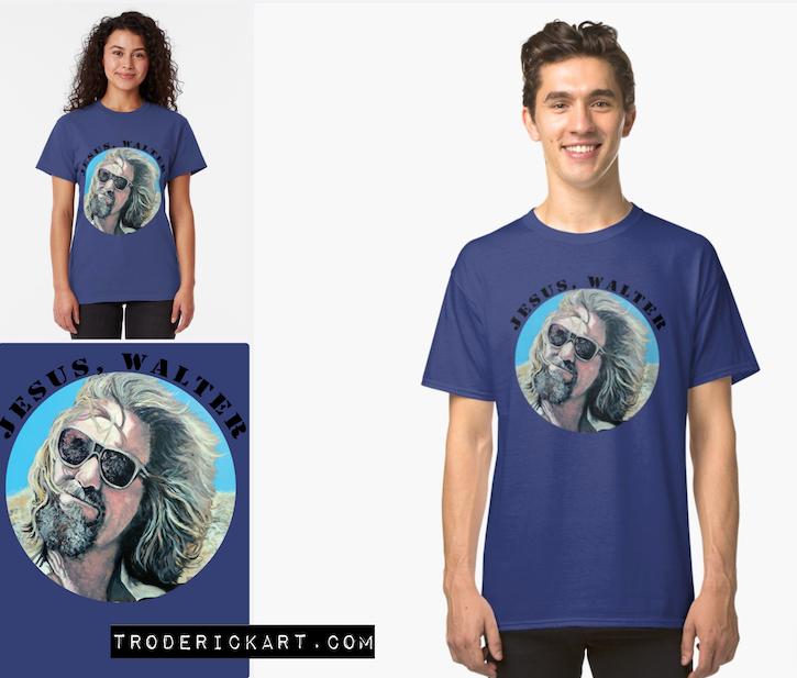 Jesus Walter t-shirt by Boulder artist Tom Roderick