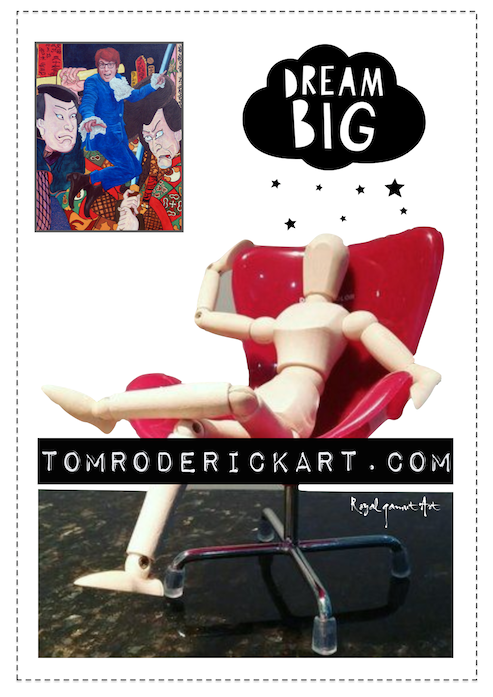Dream Big promo Tom Roderick Art