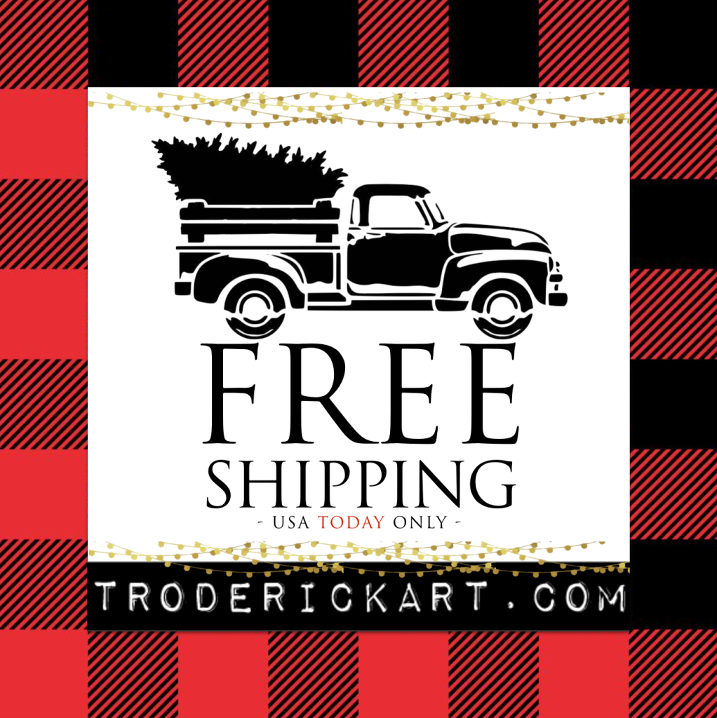 FREE USA Standard shipping TODAY only at TRoderickArt.com